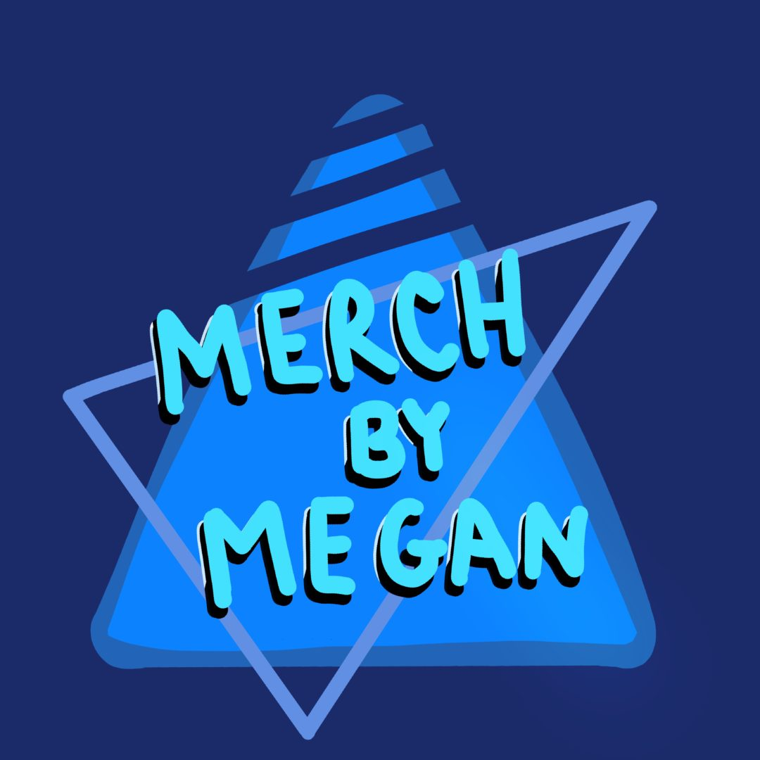 Merch by Megan